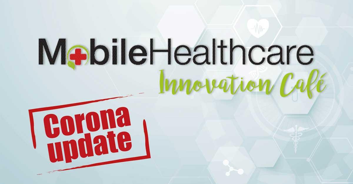1e Mobile Healthcare Innovation Café | Corona Update