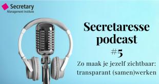 Podcast SMI - Maak jezelf zichtbaar door transparant (samen)werken