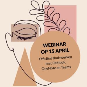 Webinar Efficiënt thuiswerken met Outlook, OneNote en Teams